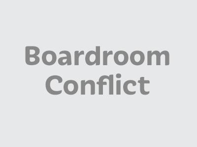 Boardroom Conflict